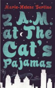 Book cover for 2 am at the cats pajamas
