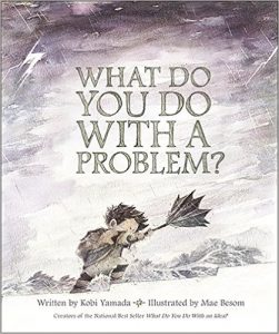 """""""What Do You Do With a Problem"""" book cover"""