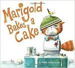 Marigold Bakes a Cake book cover