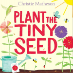 Plant the Tiny Seed book cover