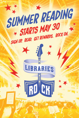 Summer Reading starts May 30, Libraries Rock!