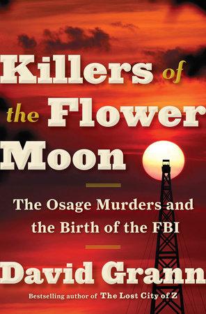Literary Links: Killers of the Flower Moon