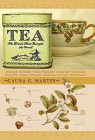 "Book cover of ""Tea: The Drink that Changed the World"""