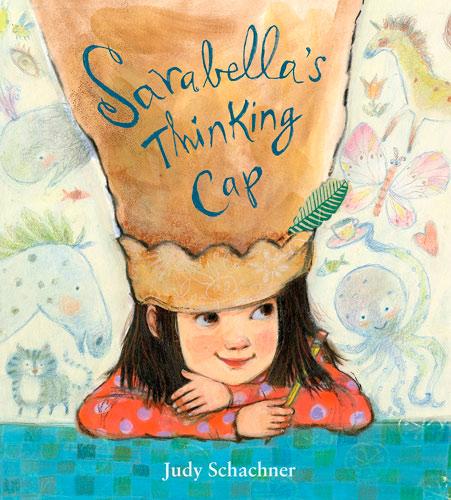 """Sarabella's Thinking Cap"""