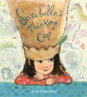 "cover of ""Sarabella's Thinking Cap"""