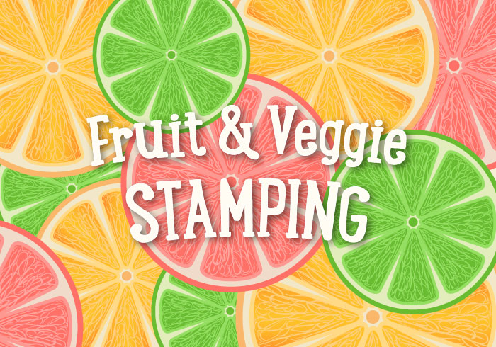 Fruit and Veggie Stamping
