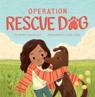 """Operation Rescue Dog"""