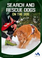 """""""Search and Rescue Dogs on the Job"""""""