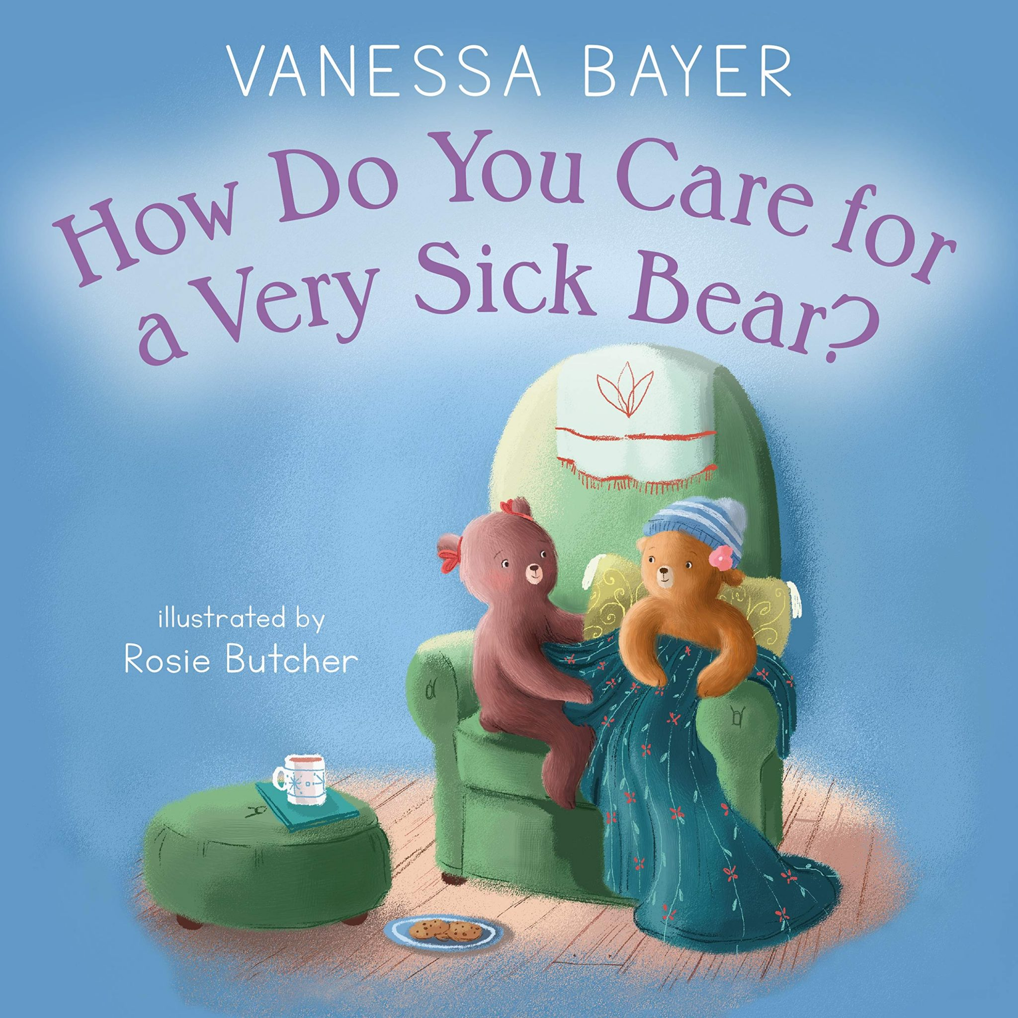 How Do You Care for a Very Sick Bear book