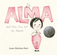 Cover of the Book, Alma and How She Got Her Name
