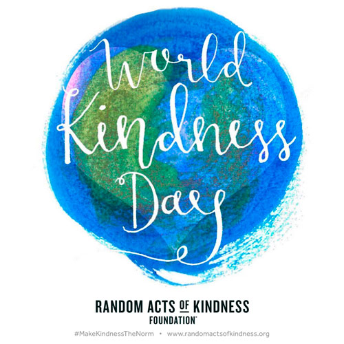 World Kindness Day - sponsored by the Random Act of Kindness Foundation