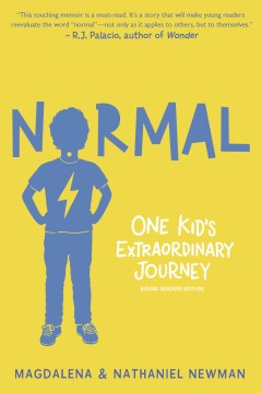 "cover of ""Normal: One Kid's Extraordinary Journey"""