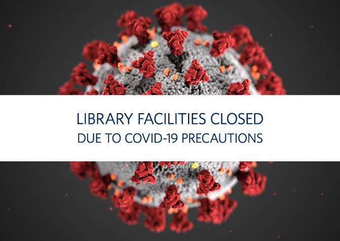 Library Closing Due to COVID-19 Pandemic
