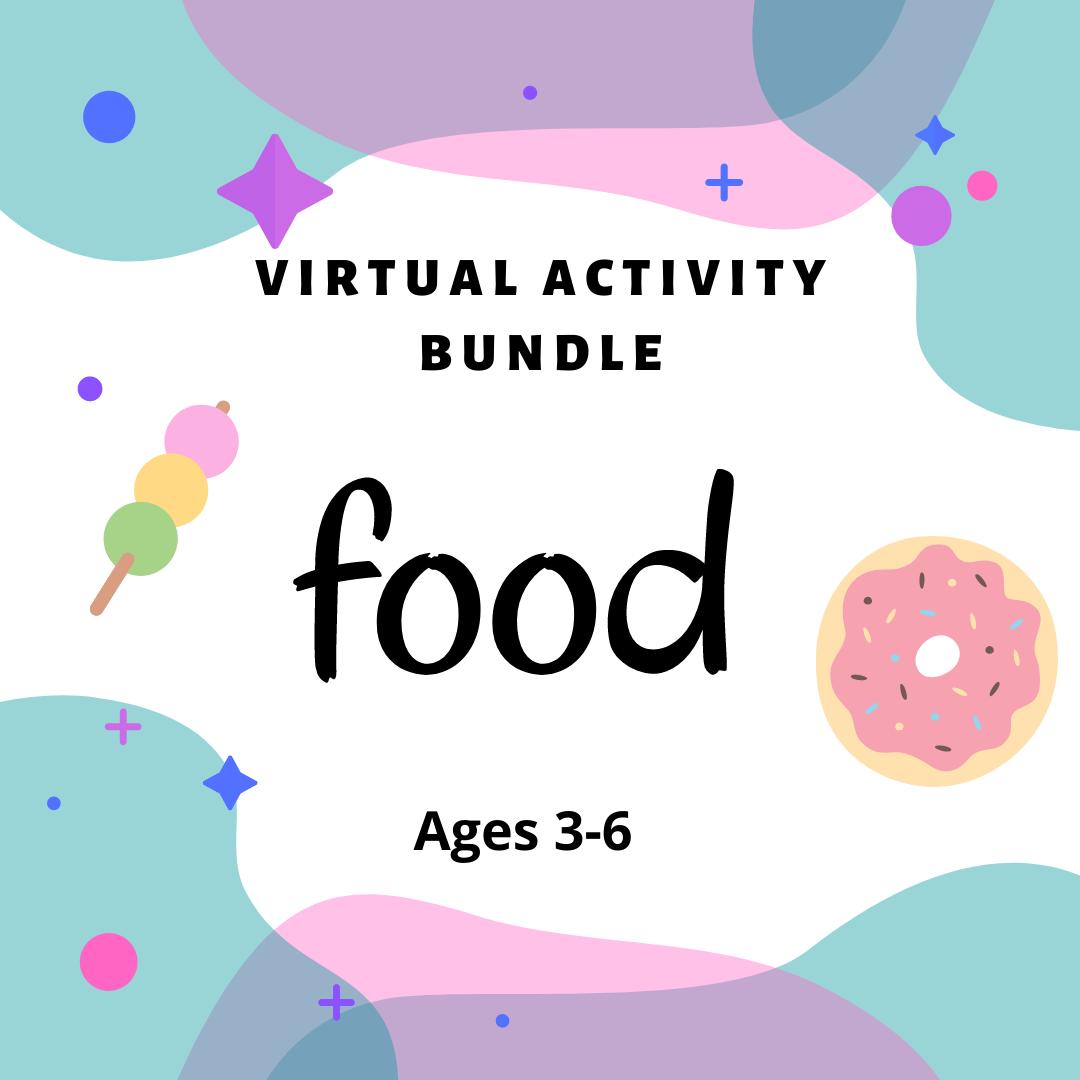 Virtual Activity Bundle: Food