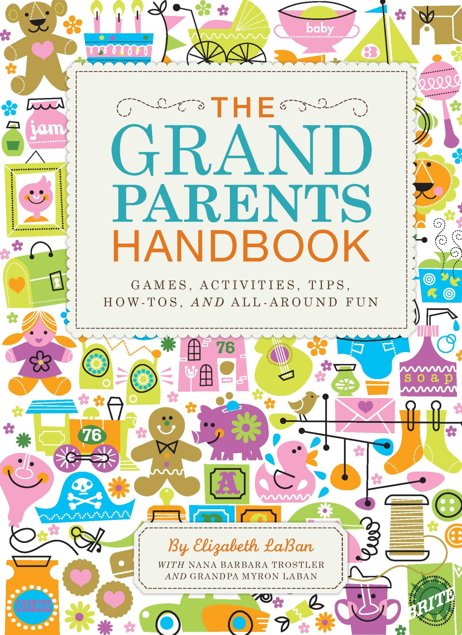 The Grandparent's Handbook