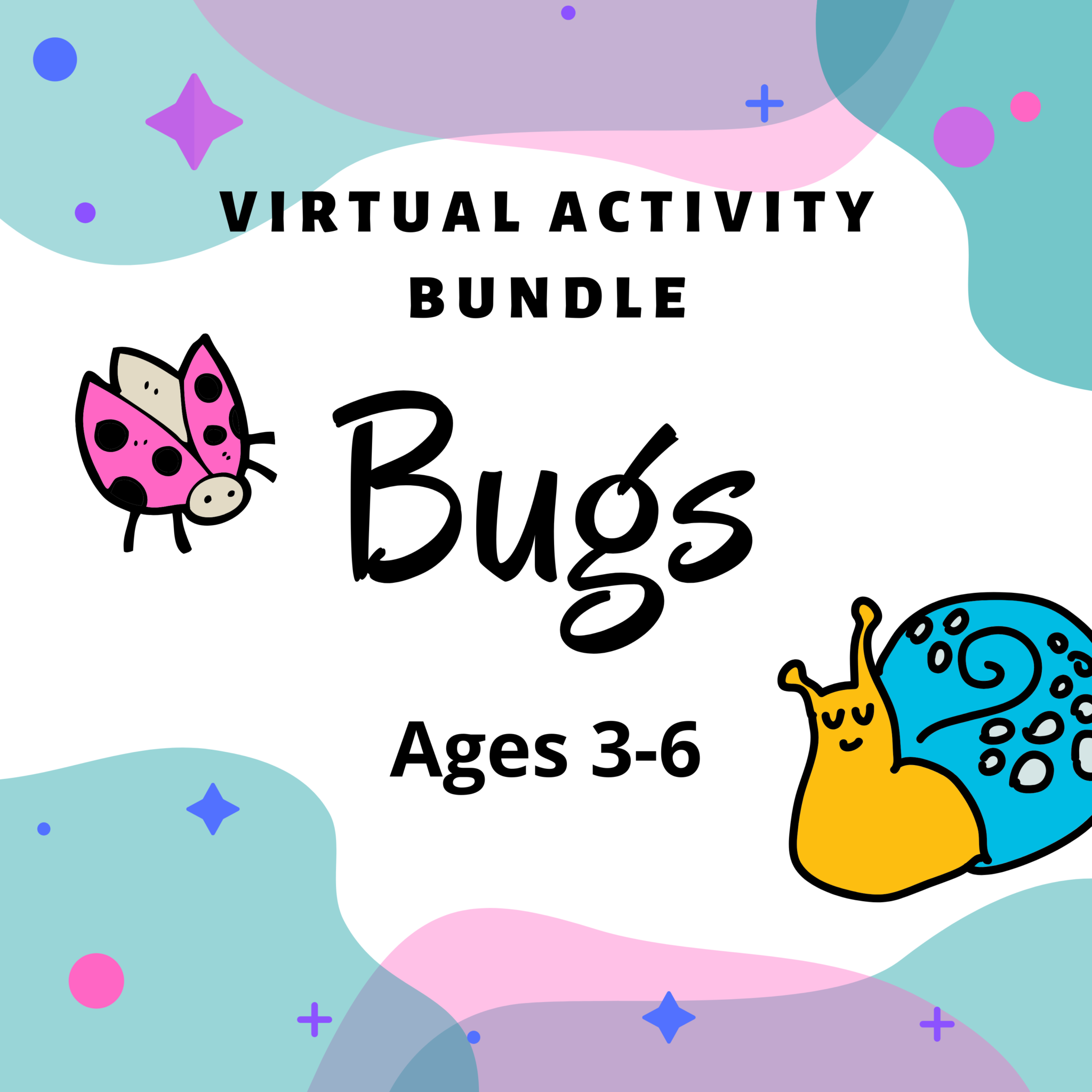 Virtual Activity Bundle: Bugs