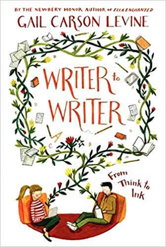 "Writer to Writer"" by Gail Carson Levine"