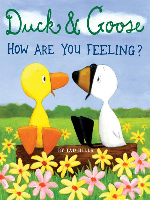 uck and Goose: How Are You Feeling