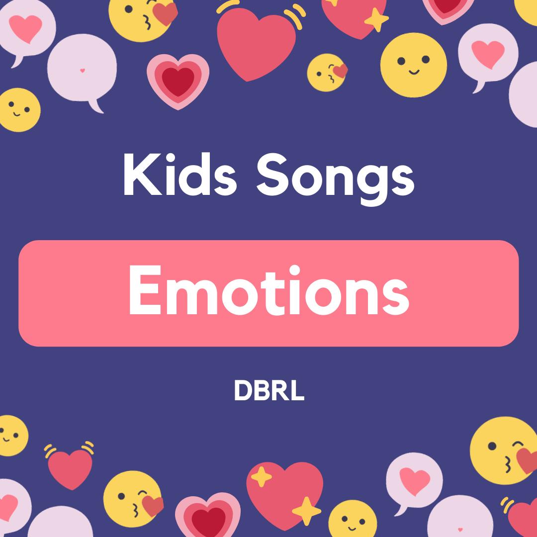 Kids Songs: Emotions