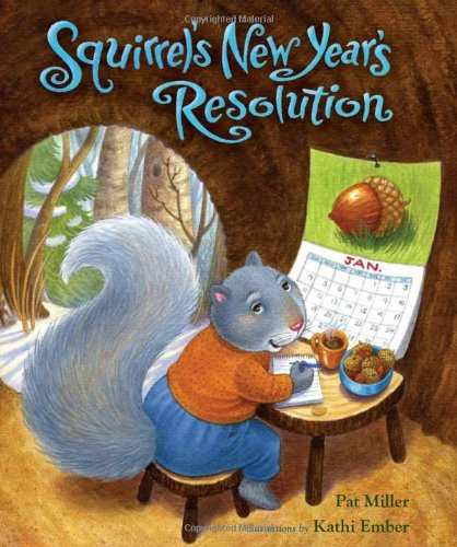 Squirrel's New Year's Resolutions