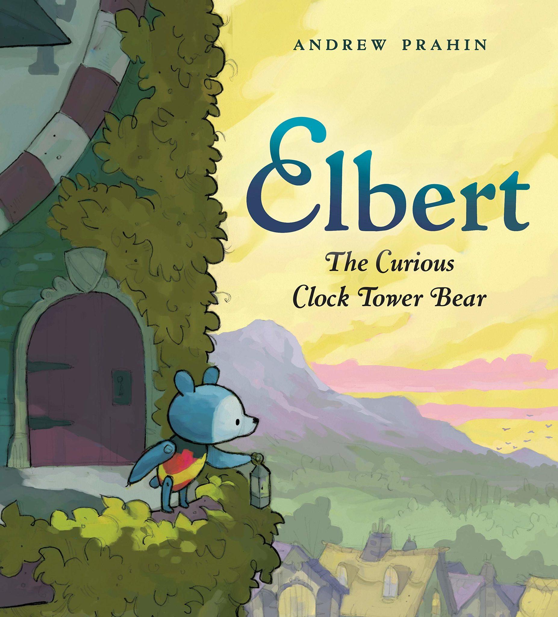 Elbert: the Curious Clock Tower Bear
