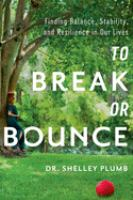To break or bounce book cover