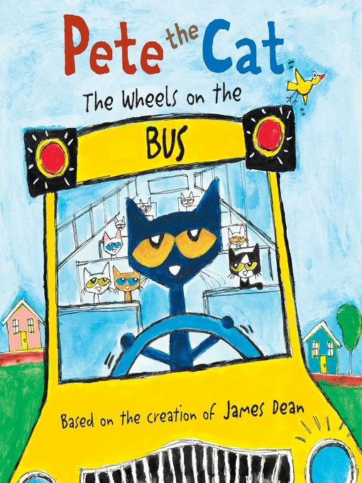 The Wheels on the Bus: Pete the Cat