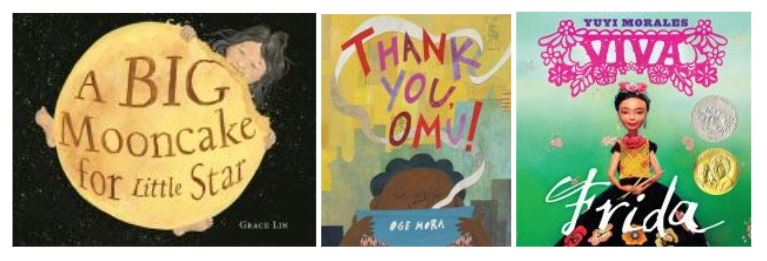 """Book jackets for """"A Big Mooncake for Little Star"""" """"Thank You, Omu!"""" and """"Viva Frida"""""""