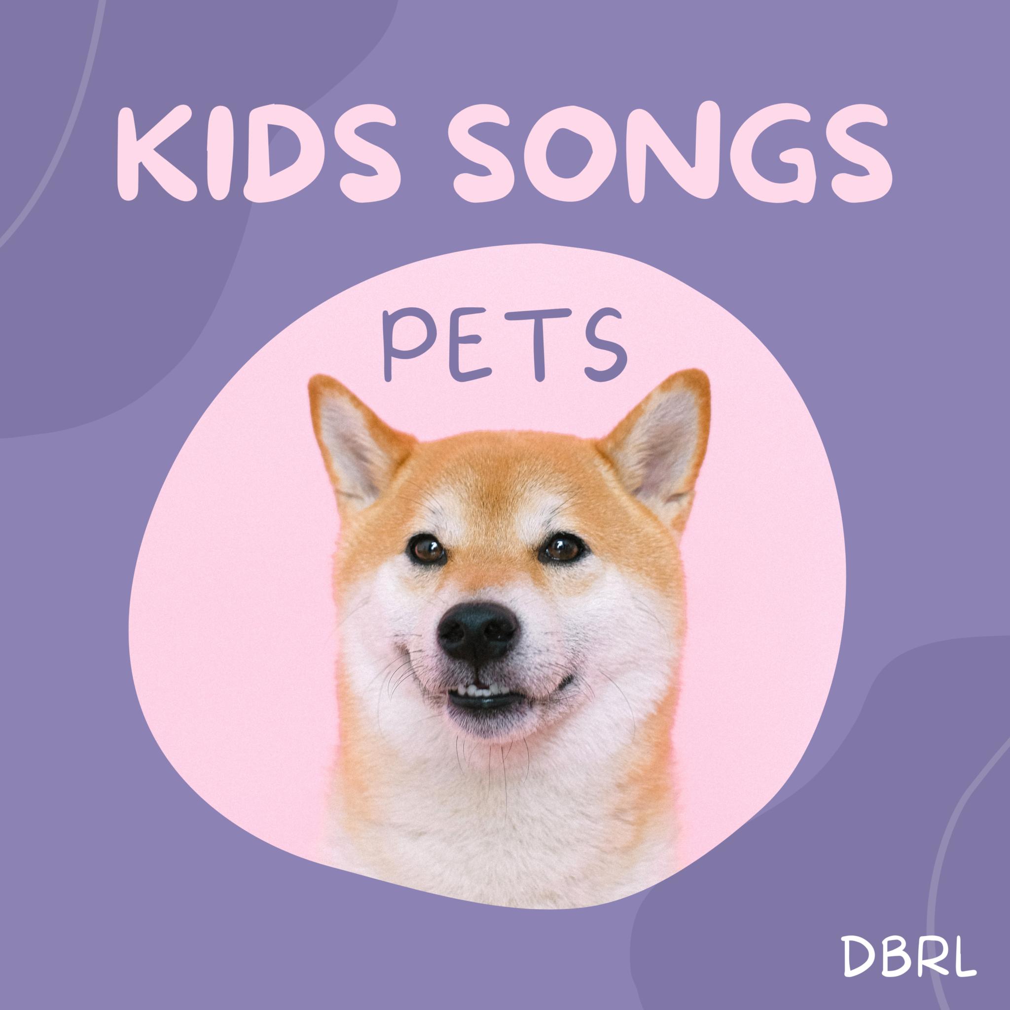 Kids Songs Pets